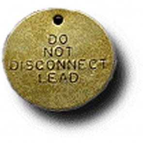 "Brass 1-1/2"" Do Not Disconnect Lead Tag"